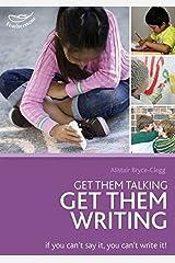 Get Them Talking - Get Them Writing Paperback