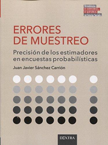 ERRORES DE MUESTREO: Eficiencia de los estimadores en encuestas probabilísticas (TÉCNICAS Y MÉTODOS)