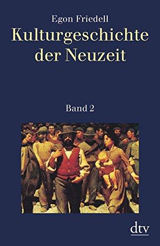 Kulturgeschichte der Neuzeit, Band 2: Die Krisis der europäischen Seele von der schwarzen Pest bis zum Ersten Weltkrieg