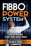 Day Trading: The fibo power day trading system for forex, stock, commodity learn the right way to make money from day trading. (The 3w system) (English Edition)
