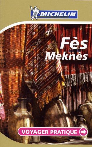 Fes, Meknes: Voyager Pratique (PRATIQUES/PRAKT. MICHELIN)