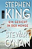 Ein Gesicht in der Menge - Stephen King, Stewart O'Nan