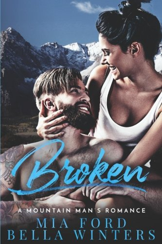 Broken: A Mountain Man's Romance