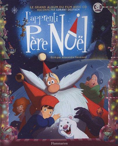 L'apprenti Père Noël (1CD audio) par Alexandre Révérend