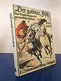 Der goldene Fisch. Eine Erzählung aus germanischer Frühzeit.