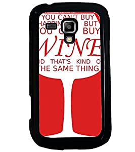 Printvisa Wine Glass With A Quote Back Case Cover for Samsung Galaxy S Duos S7562