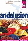 Reise Know-How Andalusien: Reiseführer für individuelles Entdecken - Wolfgang Bauer, Petra Neukirchen