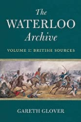 The Waterloo Archive: British Sources v. 1