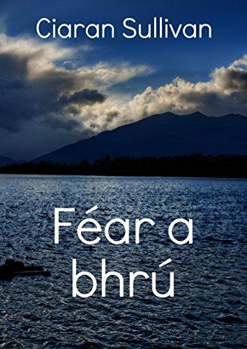 Féar a bhrú (Irish Edition) por Ciaran  Sullivan