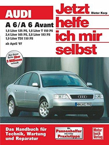 Preisvergleich Produktbild Audi A6 (Jetzt helfe ich mir selbst)