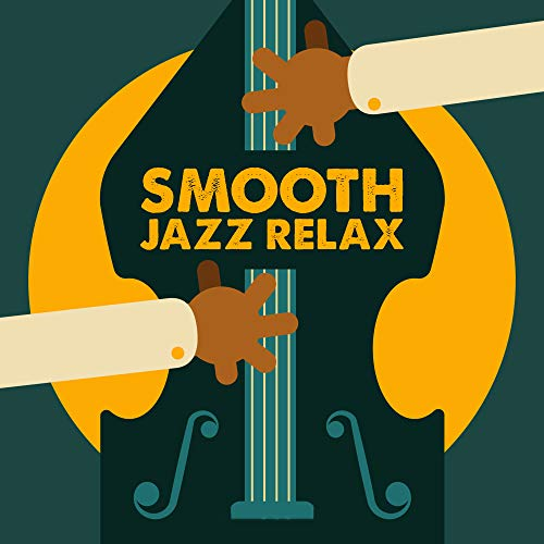 Smooth Jazz Relax – Background P...