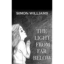 The Light From Far Below