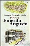 Vivir en emerita Augusta (Vivir En (la Esfera))