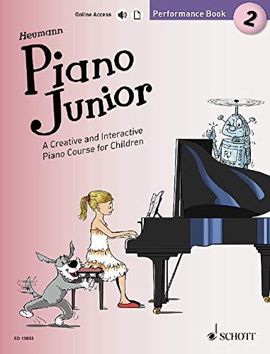 Piano Junior: Performance Book 2: A Creative and Interactive Piano Course for Children. Vol. 2. Klavier. (Piano Junior - englische Ausgabe)