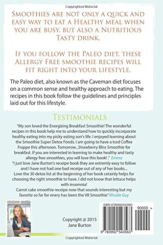 Paleo Smoothies: Healthy Smoothie Recipes Book with Over 60 Nutritious Paleo Fruit, Vegetable, Protein and Dairy Free Smoothies: Volume 13 (Paleo ... Lunch, Dinner & Desserts Recipe Book)