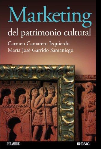 Marketing del patrimonio cultural / Marketing Cultural Heritage by Carmen Camarero Izquierdo (2008-06-30)