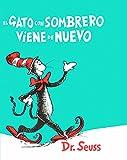 El Gato Con Sombrero Viene de Nuevo (the Cat in the Hat Comes Back) (I Can Read It All by Myself Beginner Books (Hardcover))