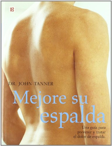 Mejore su espalda (Mens sana in corpore sano) por John Tanner