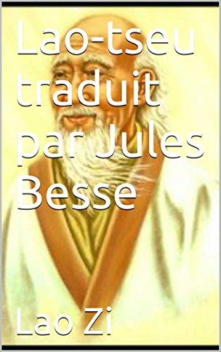 Lao-tseu traduit par Jules Besse