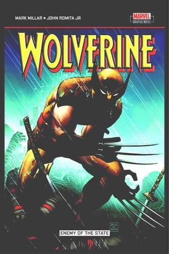 Wolverine: Enemy Of The State: Wolverine #20-32: Wolverine No. 20-32 por Mark Millar