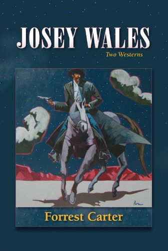 Josey Wales: Two Westerns (English Edition) (Western New Mexico University)