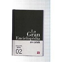 La Gran Enciclopedia en catala numeo 2. Andorra la Vella- Balears