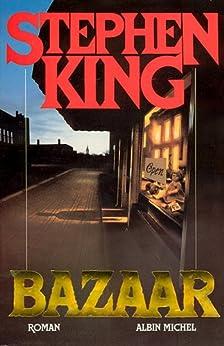 Bazaar par [King, Stephen]