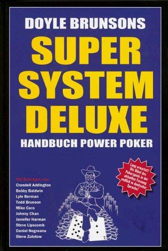 Doyle Brunsons Super-System Deluxe: Handbuch Power-Poker I