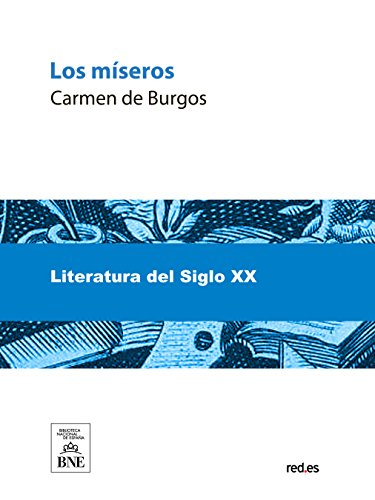 Los miseros por Carmen de Burgos