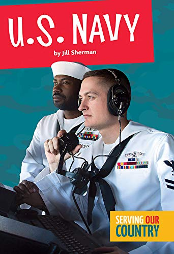 U.S. Navy (Serving Our Country)