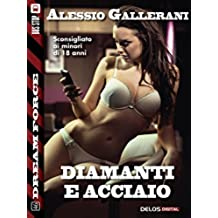 Diamanti e acciaio (Dream Force)