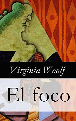 El foco por Virginia Woolf