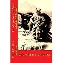Djurdjura-(1954-1962)-Ait Said Mohand Oussaid: Le Feu de la Revolution
