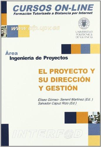 El Proyecto y Su Dirección y Gestión (Académica)