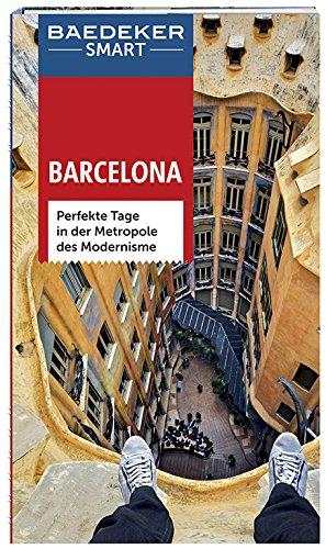 Baedeker SMART Reiseführer Barcelona: Perfekte Tage in der Metropole des Modernisme (Catalana Palau La Musica De)