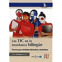 Las TIC en la enseñanza bilingüe
