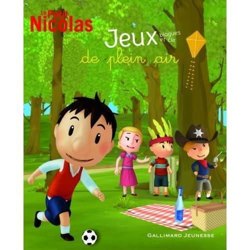 Le Petit Nicolas. 2:Jeux. blagues et cie de plein air de Mullenheim.Sophie de (2013) Relié