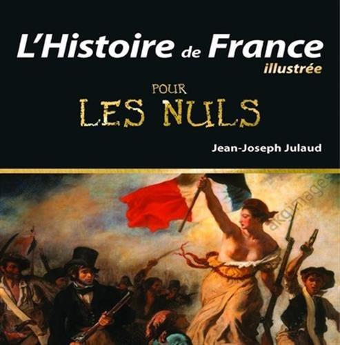 L'Histoire de France Illustrée pour les Nuls, 2e édition