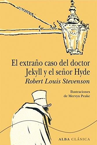 El extraño caso del doctor Jekyll y el señor Hyde (Clásica) por Robert Louis Stevenson