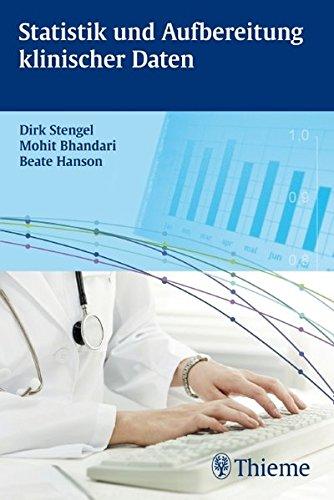 Statistik und Aufbereitung klinischer Daten