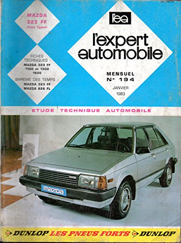 REVUE TECHNIQUE L'EXPERT AUTOMOBILE N° 194 MAZDA 323 FF 1100 / 1300 / 1500