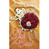 [To Catch a Bride] (By: Anne Gracie) [published: September, 2009]