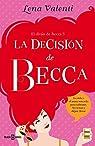 La decisión de Becca par Valenti