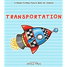 Transportation: A Ready To Read Book For 3-5 Year Olds (English Edition)