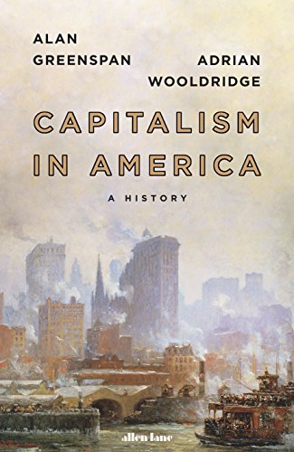 Capitalism in America: A History (English Edition) por Adrian Wooldridge
