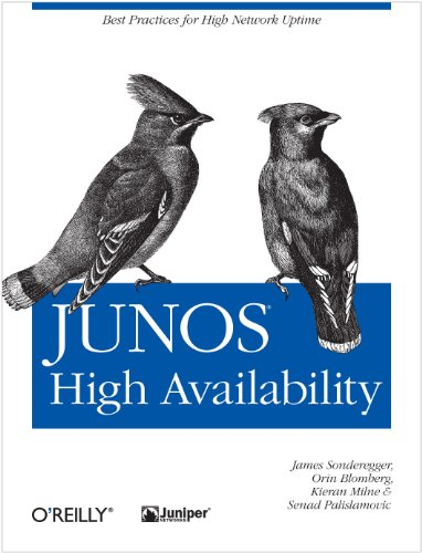 JUNOS High Availability: Best Practices for High Network Uptime (Animal Guide) (English Edition)