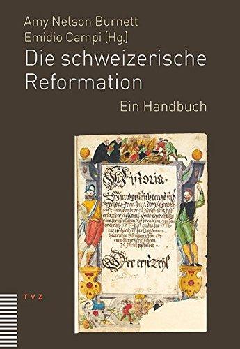 Die schweizerische Reformation von Hanniel Strebel