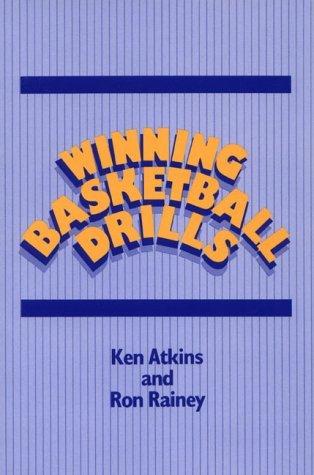 Winning Basketball Drills by K. Atkins (1985-03-01) par K. Atkins;R. Rainey;Ken Atkins