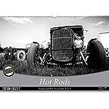Hot Rods - Neues Leben in altem Blech (Wandkalender 2017 DIN A2 quer): Ein Mann, ein Traum, ein Auto (Monatskalender, 14 Seiten ) (CALVENDO Mobilitaet)