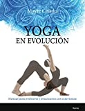 Yoga en evolución (Biblioteca de la Salud)
